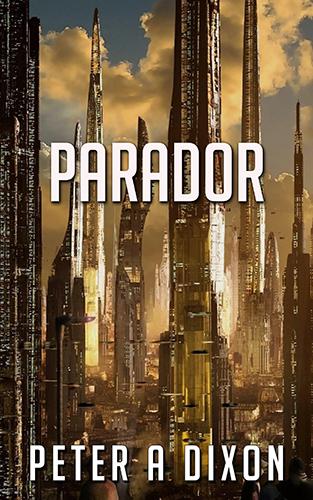 Parador by Peter A Dixon
