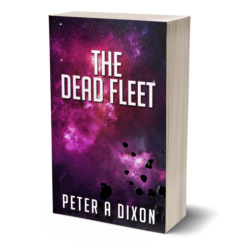 The Dead Fleet by Peter A Dixon. Book three in the science fiction adventure series Tales from the Juggernaut.