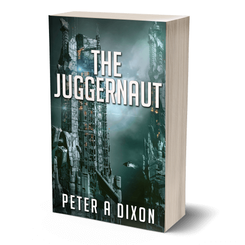 The Juggernaut by Peter A Dixon. Book one in the science fiction adventure series Tales from the Juggernaut.